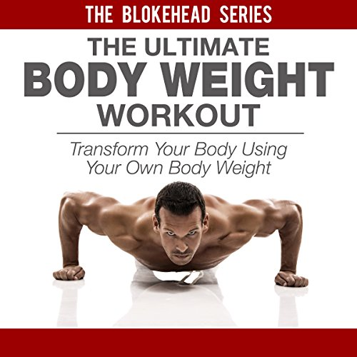 The Ultimate Bodyweight Workout cover art
