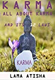 KARMA: All About Karma And Its 12 Laws That Will Change Your Life (English Edition)