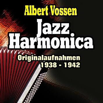 Jazz Harmonica (Originalaufnahmen 1938 - 1942)