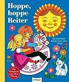 Hoppe, hoppe, Reiter!: Die schönsten Kinderreime und -lieder