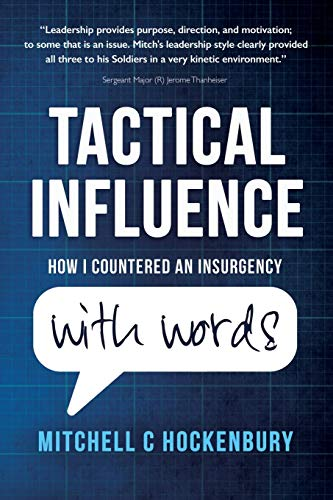 Compare Textbook Prices for Tactical Influence: How I Countered An Insurgency With Words  ISBN 9780578771427 by Hockenbury, Mitchell C