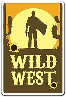 WILD WEST Sign western desert cowboy farmer cowboy cowgirl | Indoor/Outdoor | 12