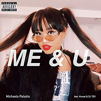 ME & U (feat. Kwoat & DJ TEV)