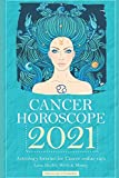 Cancer Horoscope 2021: Astrology forecast for Cancer zodiac sign - Love, Health, Work & Money