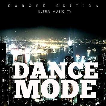 Dance Mode (Europe Edition)
