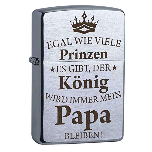 Zippo Sturmfeuerzeug mit Gravur - Egal wie viele Prinzen es gibt, der König wird immer mein Papa bleiben - chrom gebürstet