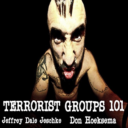 Terrorist Groups 101 audiobook cover art
