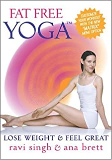 Fat Free Yoga - Lose Weight & Feel Great w/ Ana Brett & Ravi Singh NOW W/THE **MATRIX**