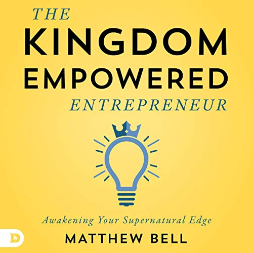 The Kingdom-Empowered Entrepreneur audiobook cover art