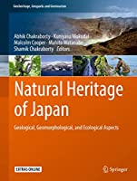 Natural Heritage of Japan: Geological, Geomorphological, and Ecological Aspects (Geoheritage, Geoparks and Geotourism)