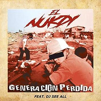 Generación Perdida (feat. DJ See All)