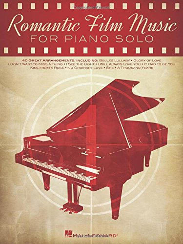 Romantic Film Music: 40 Great Arrangements for Piano Solo