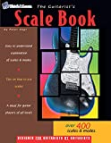 The Guitarist's Scale Book - Over 400 Guitar Scales and Modes