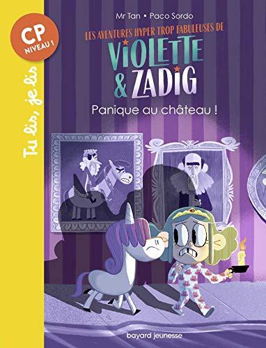 Les aventures hyper trop fabuleuses de Violette et Zadig, Tome 03