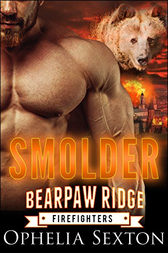 Smolder (Bearpaw Ridge Firefighters Book 2) (English Edition)