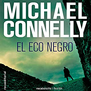 Couverture de El eco negro [The Black Echo] (Narración en Castellano)