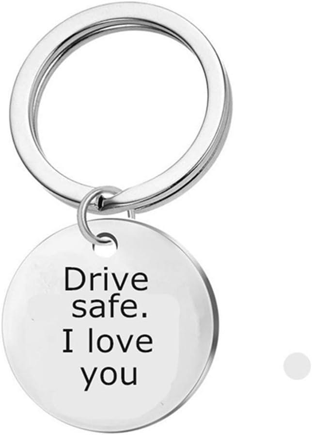 Weiy Drive Safe Keychains Pendant Drive Safe I Love You Keyring Key Fob for Trucker Dad Husband Boyfriend