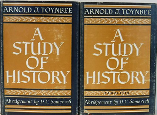 A STUDY OF HISTORY by Arnold J. Toynbee 2 Volume Set: [Abridgement of Volumes 1 to 6, Abridgement of Volumes 7 to 10 by D.C. Somervell]