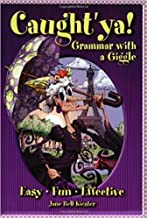 [0929895045] [9780929895048] Caught'ya! Grammar with a Giggle (Maupin House) 1st Edition-Paperback