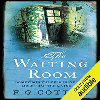 The Waiting Room                   By:                                                                                                                                 F. G. Cottam                               Narrated by:                                                                                                                                 David Rintoul                      Length: 10 hrs and 34 mins     643 ratings     Overall 4.2
