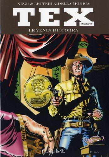 Tex Maxi, Tome 10 : Le venin du cobra