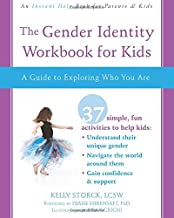 The Gender Identity Workbook for Kids: A Guide to Exploring Who You Are