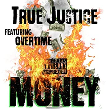 Money (feat. Overtime)