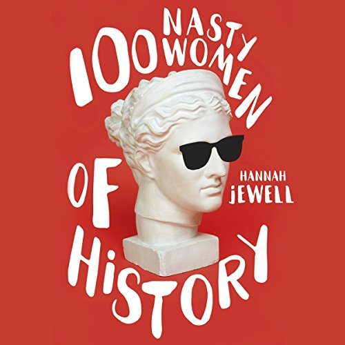 100 Nasty Women of History audiobook cover art