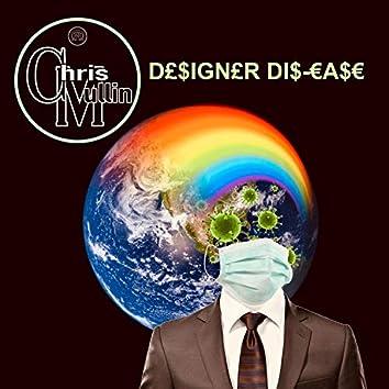Designer Dis-Ease