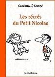 Les récrés du Petit Nicolas (Le Petit Nicolas t. 2) - Format Kindle - 9782365901215 - 4,99 €