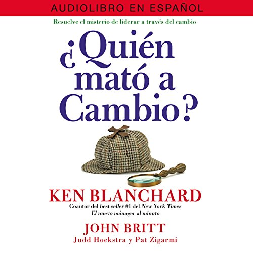 ¿Quién Mató a Cambio? [Who Killed Change?] audiobook cover art