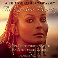 An Eye for Beauty: A Photographers Odyssey