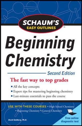 Schaum's Easy Outline of Beginning Chemistry, Second Edition (Schaum's Easy Outline Beginning Chemistry) (Schaums Easy Outlines Of College Chemistry Edition 2)