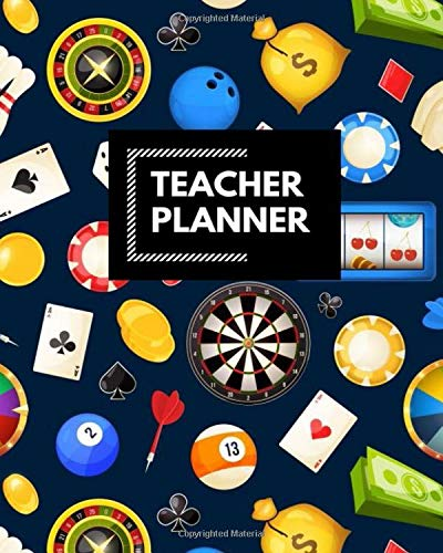 Teacher Planner: Blank Lined Teacher planner, Funny planner, notebook planner, teacher planner, Ruled, Writing ... for monthly journal, gifts gambling, cards, games, casino
