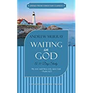 Waiting on God (Updated, Annotated): A 31-Day Study