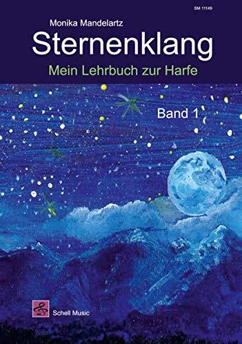 Sternenklang: Mein Lehrbuch zur Harfe Band 1 (Noten für Folkharfe / Musik für Harfe)