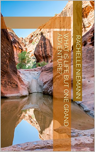 What is Life but One Grand Adventure? (PandR Photobook Collection 1) (English Edition)