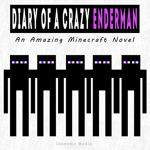 Diary of a Crazy Enderman cover art