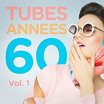 Tubes années 60, Vol. 1 (Le meilleur des yéyés)