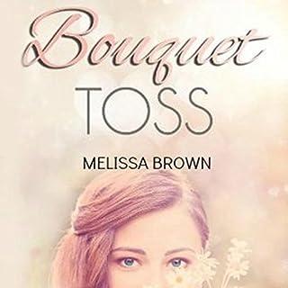 Bouquet Toss audiobook cover art