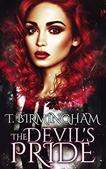 The Devil's Pride (Wild Beasts Series Book 1) by [T. Birmingham]