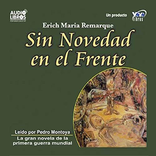 Sin Novedad en el Frente [All Quiet on the Western Front] audiobook cover art