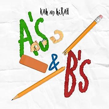 A's & B's