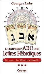 Le coffret ABC des Lettres Hébraïques - Le livre + les 22 cartes d'Otiyoth de Georges Lahy