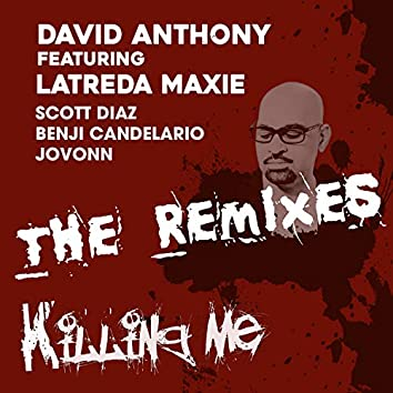 Killing Me Remixes