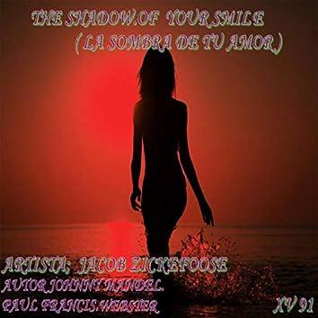 The Shadow of Your Smile (La Sombra de Tu Amor)