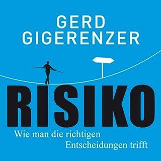 Risiko     Wie man die richtigen Entscheidungen trifft              Autor:                                                                                                                                 Gerd Gigerenzer                               Sprecher:                                                                                                                                 Thomas Balou Martin                      Spieldauer: 10 Std. und 29 Min.     316 Bewertungen     Gesamt 4,4