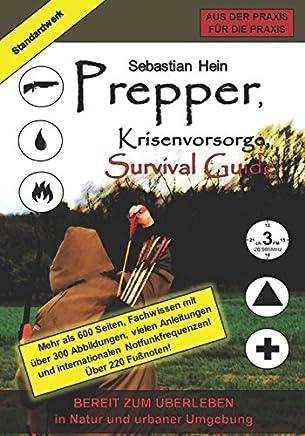 Prepper, Krisenvorsorge, Survival Guide: Bereit zum Ueberleben