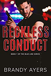 Reckless Conduct by Brandy Ayers
