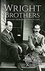 Image: The Wright Brothers: A History From Beginning to End (Biographies of Innovators Book 3) | Kindle Edition | by Hourly History (Author). Publication Date: November 21, 2017
